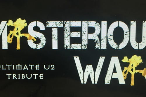 Mysterious Ways: The Ultimate U2 Tribute