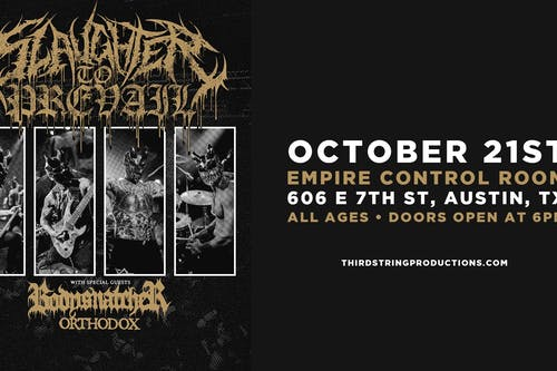 Slaughter to Prevail at Empire Control Room ATX