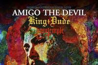 Amigo The Devil w/ King Dude & Twin Temple