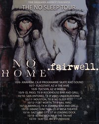 No Home & Fairwell. at Mesa Theater