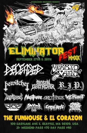 ELIMINATOR FEST 2019 - DAY 1 Featuring Deceased