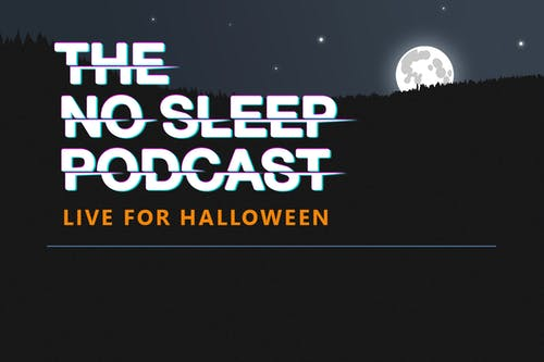 The No Sleep Podcast: Live For Halloween (Early Show) @ Fremont Abbey