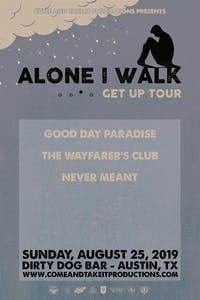 ALONE I WALK