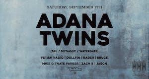 Adana Twins [Diynamic] presented by Teddies and Monarch