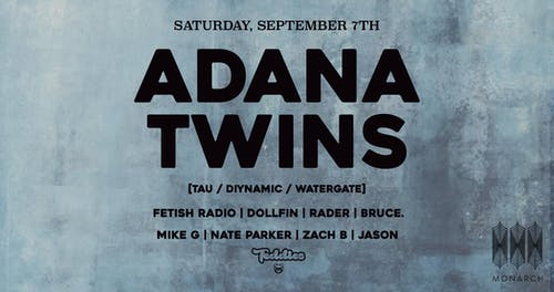 Adana Twins [Diynamic] presented by Teddies and Monarch