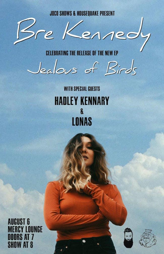 Bre Kennedy: EP Release Show w/ Hadley Kennary & Lonas