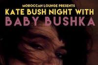 Baby Bushka: Kate Bush Night