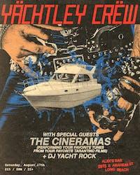 Yächtley Crëw + The Cineramas