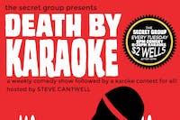 Death by Karaoke: A Comedy Show Followed By A Karaoke Contest For All!