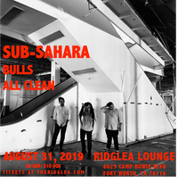 Sub-Sahara, Bulls, All Clean in the Lounge