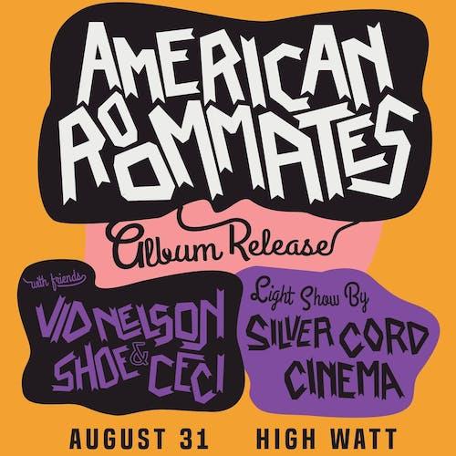 American Roommates Album Release Show