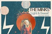 "The Minks ""Light & Sweet"" Release Show"