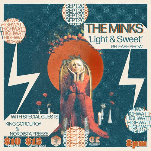 "The Minks ""Light & Sweet"" Release Show"
