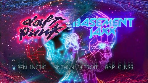 Daft Punk vs Basement Jaxx Dance Party