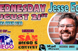 Jesse Egan  Host Tonight in San Diego, Champion San Diego's Funniest Person