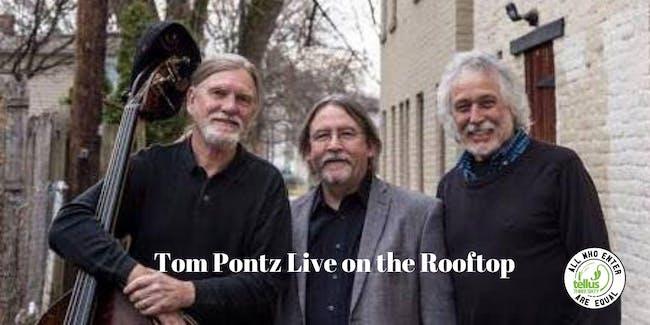Happy Hour Jazz w/ Tom Pontz on the Roof