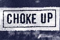 Choke Up 10 Year Party Night 2