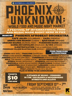 PHOENIX UNKNOWN: WORLD FOOD & MUSIC NIGHT MARKET