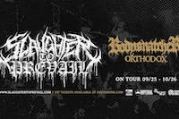 Slaughter To Prevail / Bodysnatcher / Orthodox