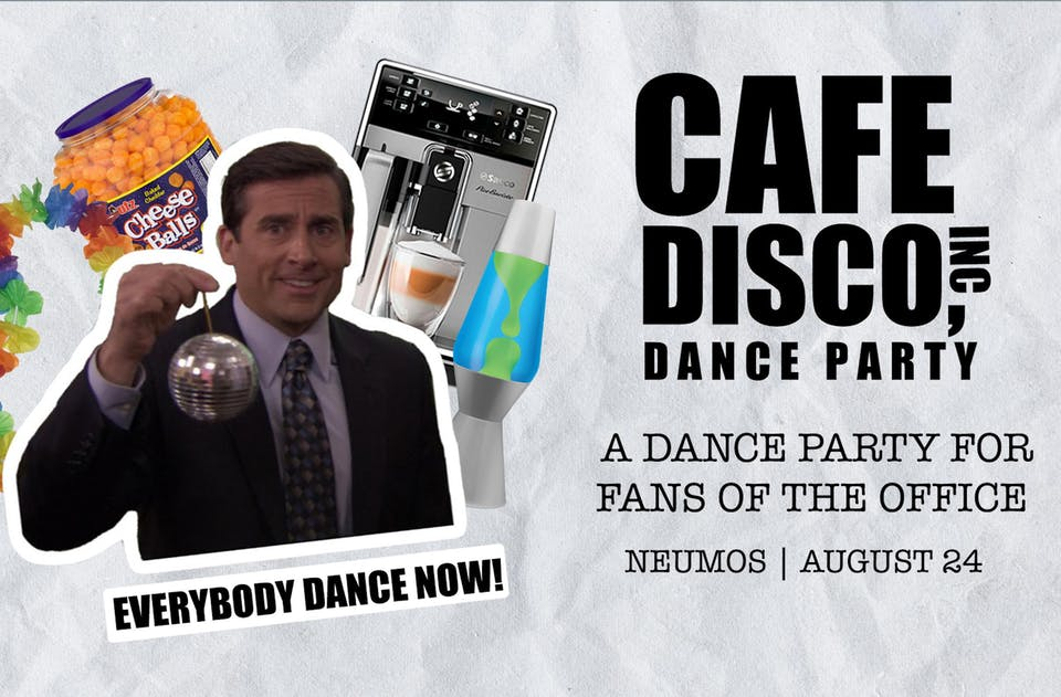 Cafe Disco - A Dance Party for Fans of The Office