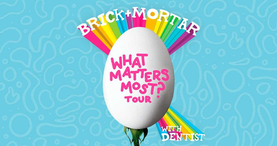 Brick + Mortar  w/ Dentist, Silver & Gold at Downtown Artery (Ft. Collins)