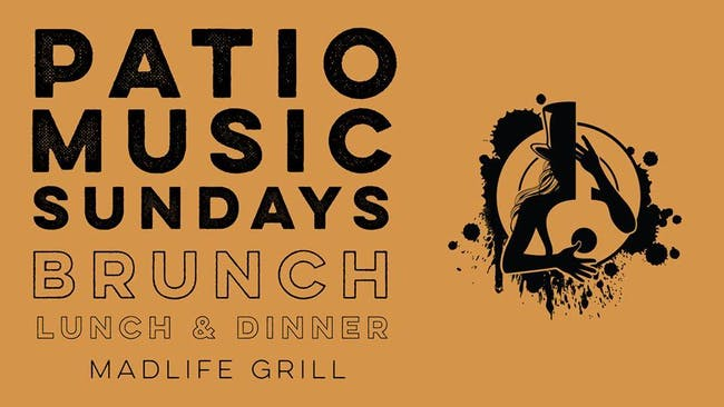 Patio Music Sundays (Brunch, Lunch & Dinner)