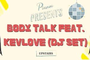 Body Talk feat. Kevlove (DJ Set - Free), Writer's Room Open Mic