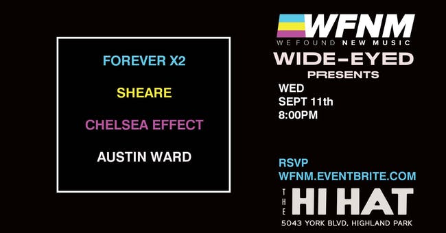 Forever X2, Austin Ward, SHEARE, Chelsea Effect