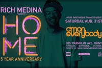 Rich Medina: HOME *5 Year Anniversary*