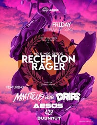 Mr and Mrs Aesos Reception Rager | LIMITED FREE TICKETS!!!