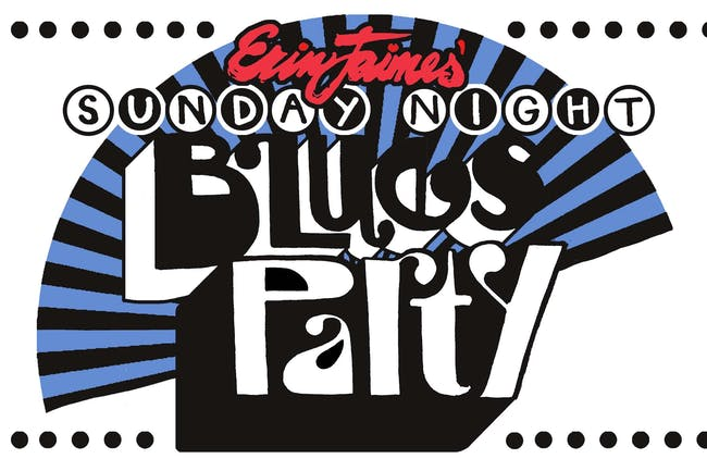 Erin Jaimes' Sunday Night Blues Party