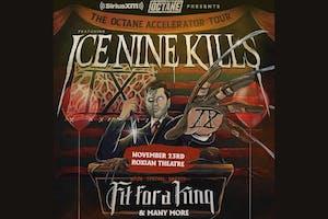 SiriusXM Presents The Octane Accelerator Tour featuring Ice Nine Kills