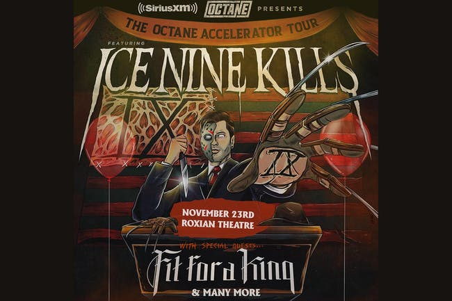 SiriusXM Presents The Octane Accelerator Tour featuring Ice Nine Kills