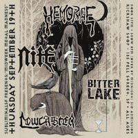 Midweek Metal Madness: HEMORAGE / NITE / BITTER LAKE / LOWCASTER