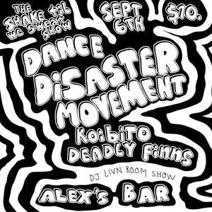 Dance Disaster Movement + special guests Koibito & Deadly Finns