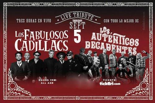 Los Fabulosos Cadillacs and Los Auténticos Decadentes Tribute Show