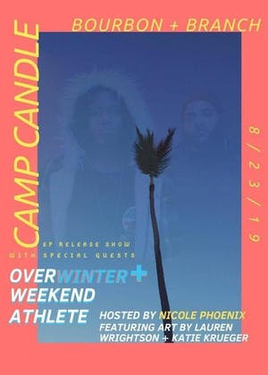 Camp Candle Ep Release Show + Special Guests