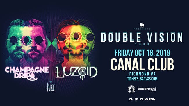 WAKAAN PRESENTS 'Double Vision' Tour Feat. Champagne Drip & LUZCID