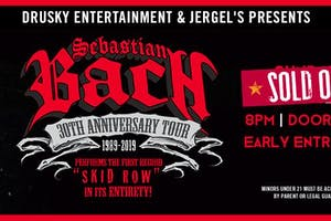 "Sebastian Bach - 30th Annivesary of ""Skid Row"""
