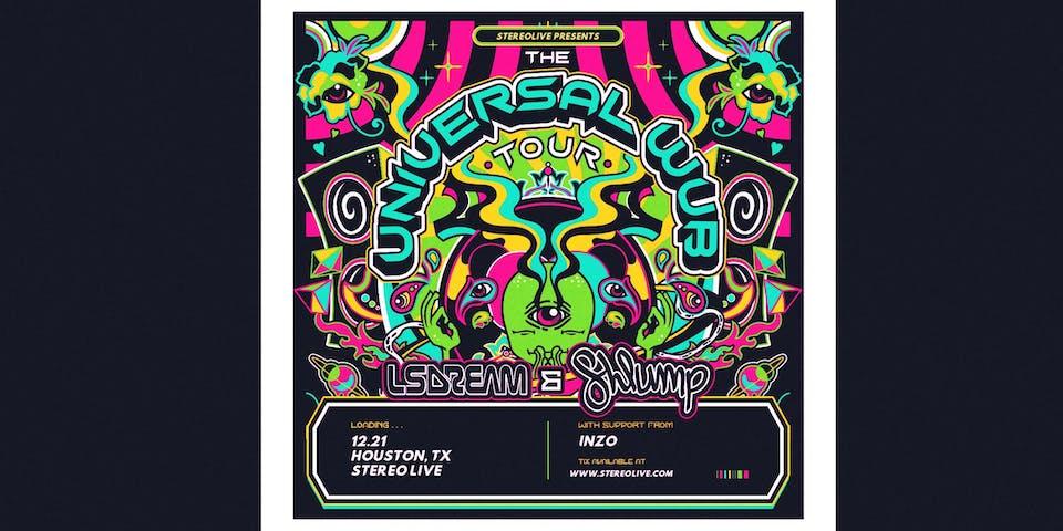 LSDREAM x Shlump - Stereo Live Houston