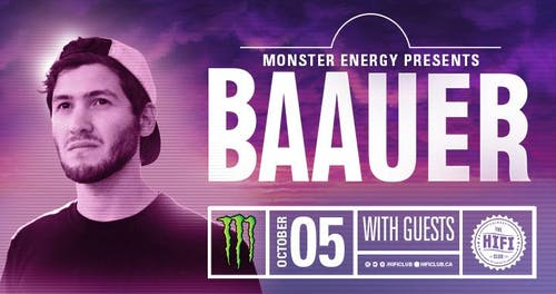 Monster Energy Pres: BAAUER