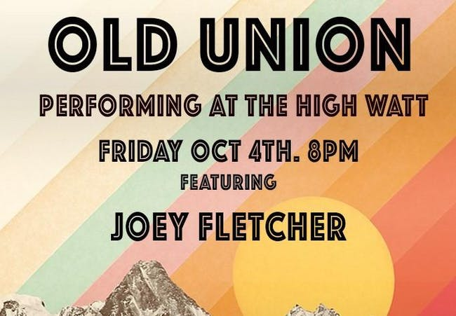 Old Union w/ Joey Fletcher