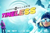 "Warren Miller's ""Timeless"" Film Screening Event"