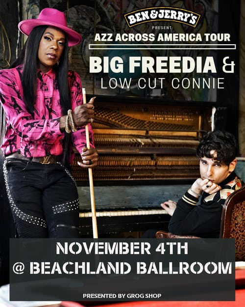 Big Freedia / Low Cut Connie