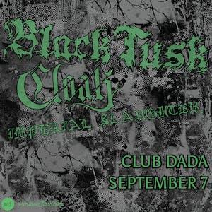 BLACK TUSK • CLOAK • Imperial Slaughter