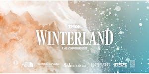 Teton Gravity Research WhiSKI Series: a VIP screening of Winterland