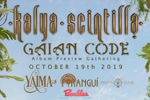 KALYA SCINTILLA GAIAN CODE NEW ALBUM PREVIEW LIVE FT YAIMA, PORANGUI & MORE