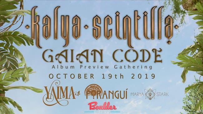 KALYA SCINTILLA GAIAN CODE NEW ALBUM PREVIEW LIVE FT YAIMA, PORANGUI & MORE