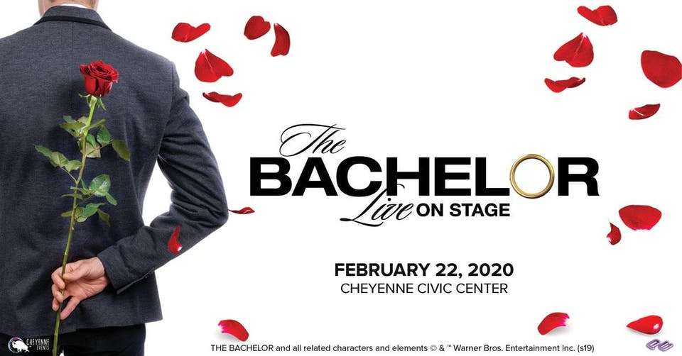 The Bachelor Live on Stage – Tickets – Cheyenne Civic Center