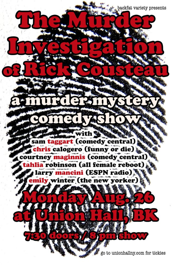 BackFat Variety Presents The Murder Investigation of Rick Cousteau